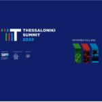 12:00′ ξεκινούν οι εργασίες του Thessaloniki Summit 2020 | Πέμπτη 5 & Παρασκευή 6 Νοεμβρίου 2020